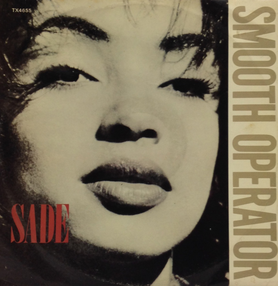 Sade – Smooth Operator