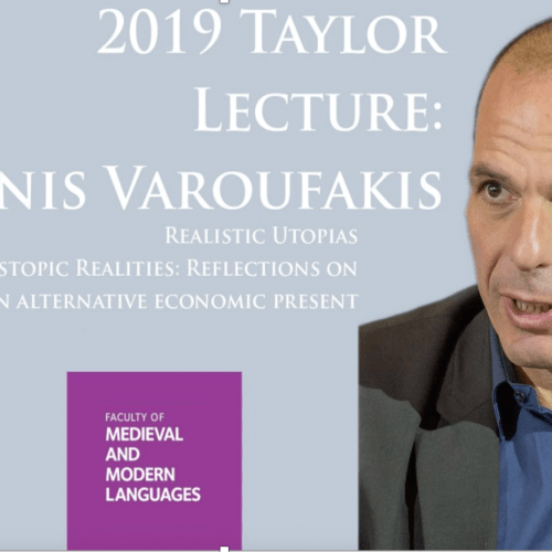 Yanis Varoufakis – Reflections on an Alternative Economic Present – Taylor Lecture, Oxford – 2019