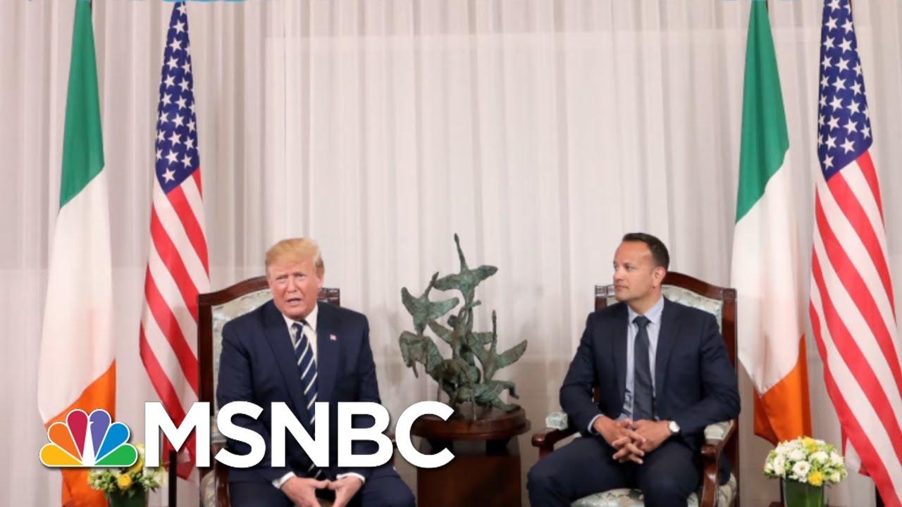 Ignorant Donald Trump Remarks In Ireland Force Irish PM's Clarification  Rachel Maddow  MSNBC
