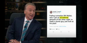 Bill Maher encouraging Donald Trump